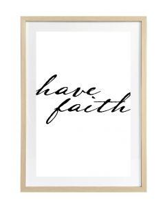 Taulu Have Faith 50x70cm DECO